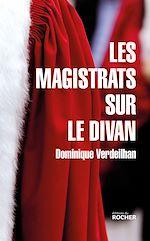 Télécharger cet ebook : Les magistrats sur le divan