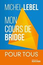 Télécharger cet ebook : Mon cours de bridge