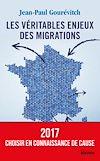 Téléchargez le livre numérique:  Les véritables enjeux des migrations