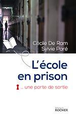 Télécharger cet ebook : L'école en prison, une porte de sortie