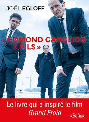 """Téléchargez le livre :  """"Edmond Ganglion & fils"""""""