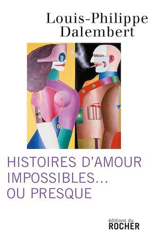 Image de couverture (Histoires d'amour impossibles... ou presque)