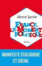Télécharger le livre :  France, le moment politique