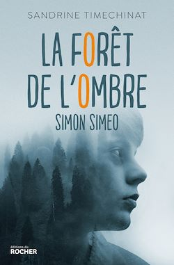 La forêt de l'Ombre