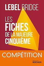 Télécharger le livre :  Les Fiches de la Majeure Cinquième - Compétition