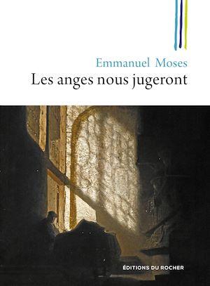 Téléchargez le livre :  Les anges nous jugeront