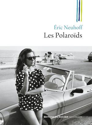 Téléchargez le livre :  Les Polaroïds