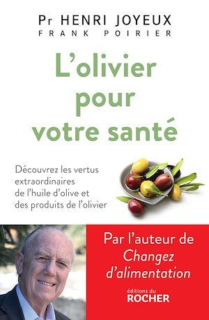 Téléchargez le livre :  L'Olivier pour votre santé