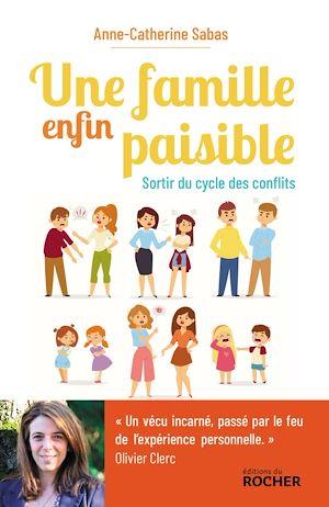 Téléchargez le livre :  Une famille enfin paisible