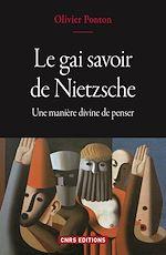 Télécharger le livre :  Le gai savoir de Nietzsche - Une manière divine de penser