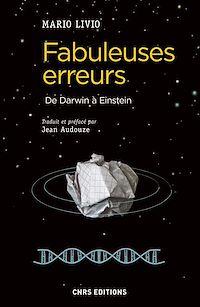 Télécharger le livre : Fabuleuses erreurs. De Darwin à Einstein