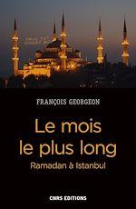 Télécharger cet ebook : Le mois le plus long - Ramadan à Istanbul