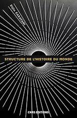 Télécharger le livre :  Structure de l'histoire du monde