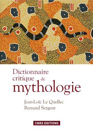 Téléchargez le livre :  Dictionnaire critique de mythologie