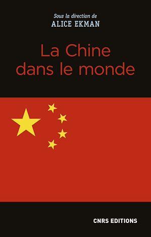 Téléchargez le livre :  La Chine dans le monde
