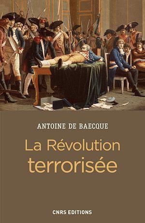 Téléchargez le livre :  La révolution terrorisée
