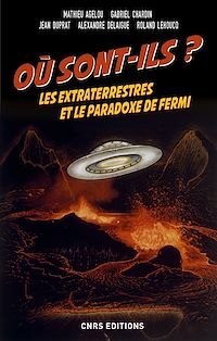 Télécharger le livre : Où sont-ils ? Les extraterrestres et le paradoxe de Fermi