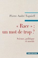 """Télécharger le livre :  """"Race"""" : un mot de trop ?"""