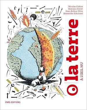Téléchargez le livre :  La Terre à l'oeil nu