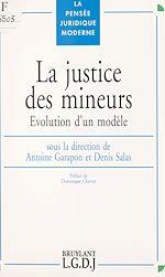 Télécharger le livre :  La justice des mineurs : évolution d'un modèle