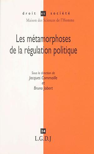 Téléchargez le livre : Les métamorphoses de la régulation politique