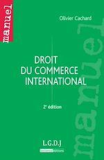 Télécharger le livre :  Droit du commerce international - 2e édition