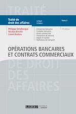 Télécharger le livre :  Opérations bancaires et contrats commerciaux - Tome 3 - 18e édition