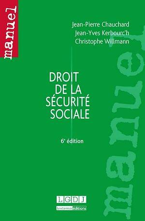 Téléchargez le livre :  Droit de la sécurité sociale - 6e édition