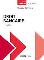 Télécharger le livre :  Droit bancaire - 12e édition
