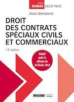 Télécharger le livre :  Droit des contrats spéciaux civils et commerciaux - 12e édition