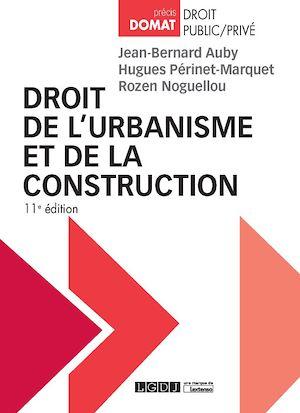 Téléchargez le livre :  Droit de l'urbanisme et de la construction - 11e édition