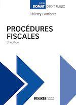 Télécharger le livre :  Procédures fiscales - 3e édition