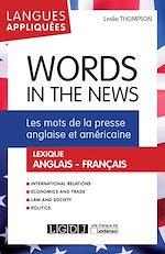 Télécharger cet ebook : Words in the News - Les mots de la presse anglaise et américaine