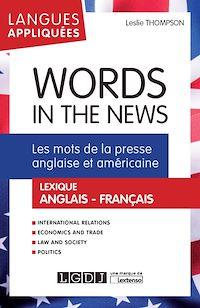 Téléchargez le livre numérique:  Words in the News - Les mots de la presse anglaise et américaine