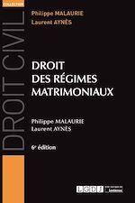 Télécharger le livre :  Droit des régimes matrimoniaux - 6e édition