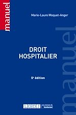 Télécharger le livre :  Droit hospitalier - 5e édition