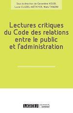 Télécharger le livre :  Lectures critiques du Code des relations entre le public et l'administration