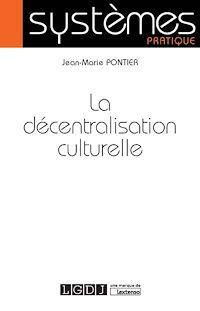 Télécharger le livre : La décentraliation culturelle