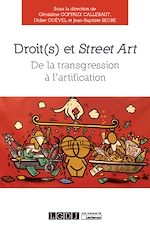 Télécharger le livre :  Droit(s) et Street Art