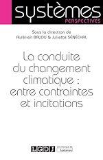 Télécharger le livre :  La conduite du changement climatique : entre contraintes et incitations