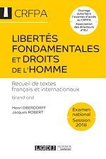 Télécharger le livre :  Libertés fondamentales et droits de l'homme - CRFPA - Examen national Session 2018 - 16e édition