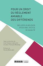 Télécharger le livre :  Pour un droit du règlement amiable des différends