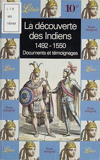 Télécharger le livre : La Découverte des Indiens (1492-1550)