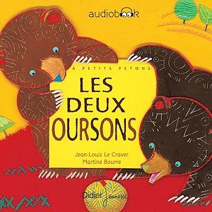 Les deux oursons | Le Craver, Jean-Louis. Auteur