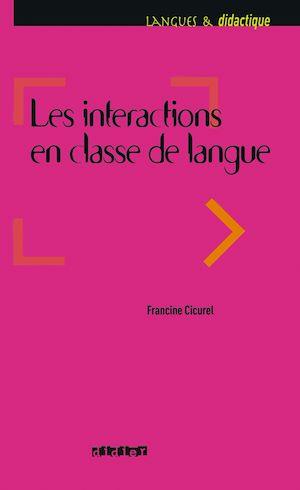 Téléchargez le livre :  Les intéractions dans l'enseignement des langues - Ebook