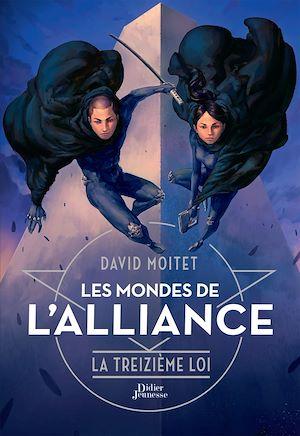 Téléchargez le livre :  Les Mondes de l'Alliance, La Treizième Loi - Tome 3
