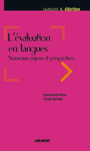 Téléchargez le livre :  L'évaluation en langues - Nouveaux enjeux et perspectives - Ebook