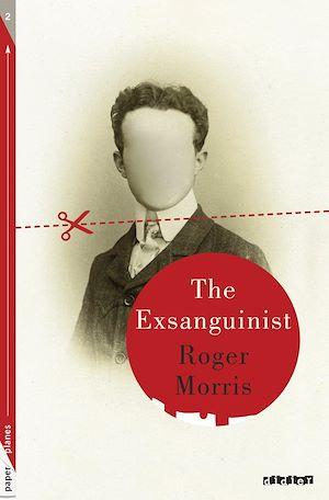 Téléchargez le livre :  The Exsanguinist - Ebook