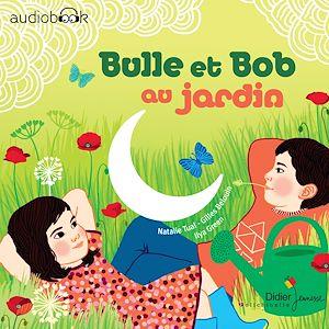 Téléchargez le livre :  Bulle et Bob au jardin