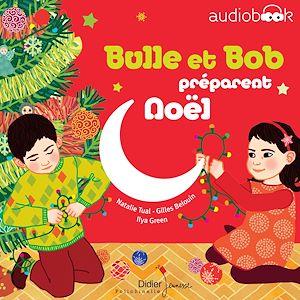 Téléchargez le livre :  Bulle et Bob préparent Noël